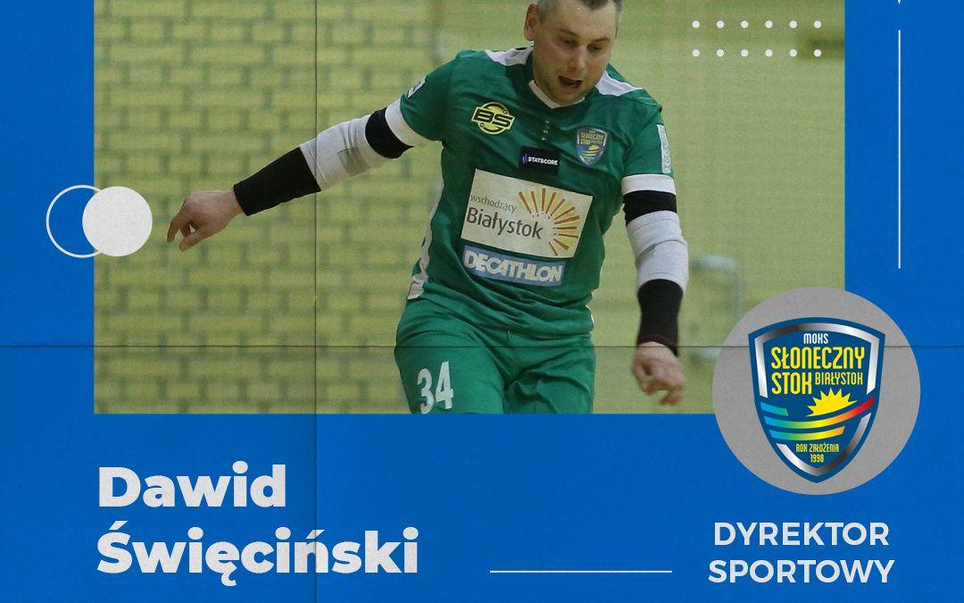 Dawid Święciński w nowej roli.